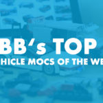 JBB's TOP 5 Vehicle MOCs of the week #3